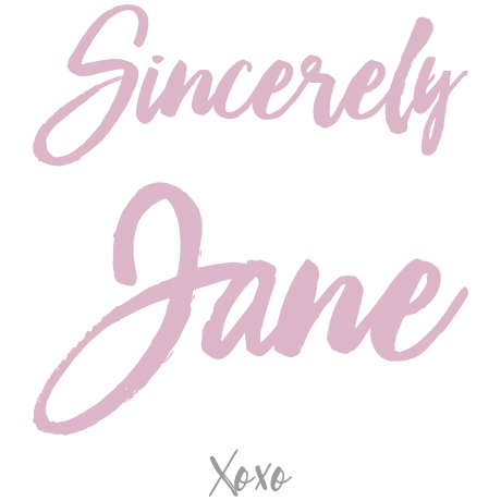 Sincerely Jane XOXO